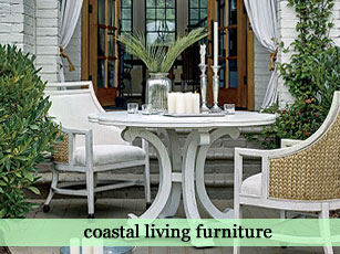 Coastal Living Furniture