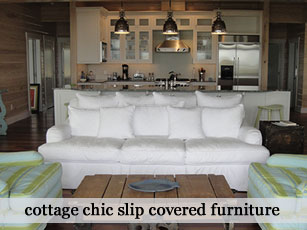 Cottage Chic Slipcovered Furniture